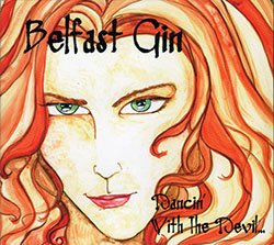"Belfast Gin - ""Dancin' with the Devil"""