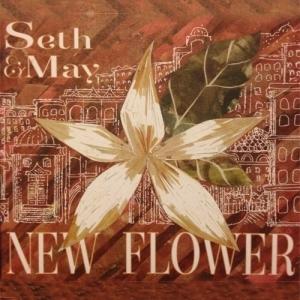 "Seth Bernard and May Erlewine - ""New Flower"""