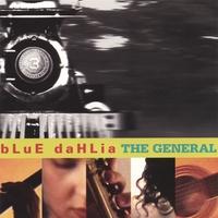 """Blue Dahlia - """"The General"""""""