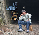 Art Cameron - It's All About Me