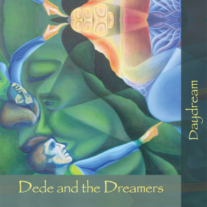 """Dede and the Dreamers - """"Daydream"""""""