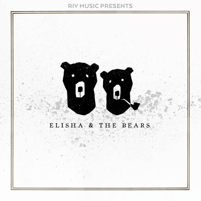 Elisha & The Bears