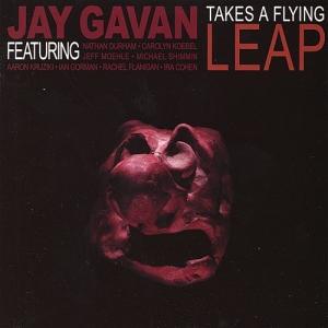 """Jay Gavan - """"Take A Flying Leap"""""""