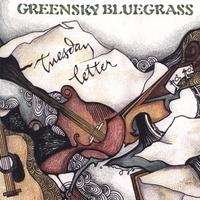 """Greensky Bluegrass - """"Tuesday Letter"""""""