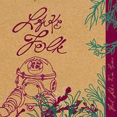 """Lake Folk - """"Feels Like Home"""""""