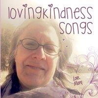Mary MacGowan - Lovingkindness Songs