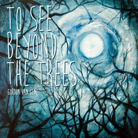 To See Beyond The Trees.jpg