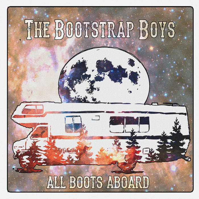 Bootstrap Boys - All Boots Aboard
