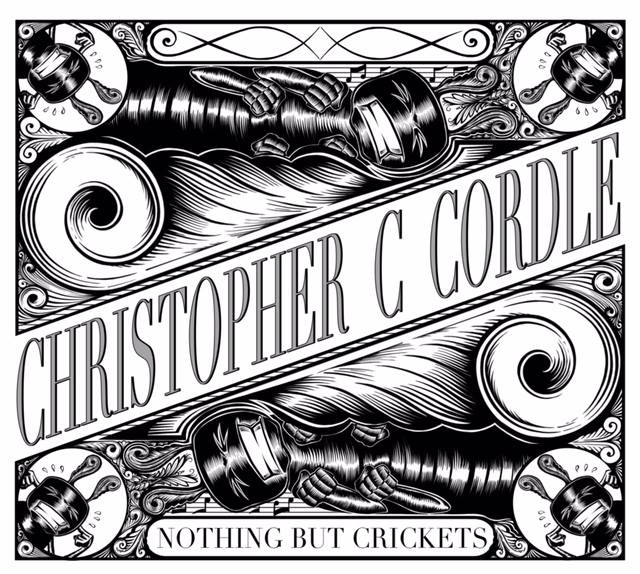 """Christopher C. Cordle - """"Nothing But Crickets"""""""