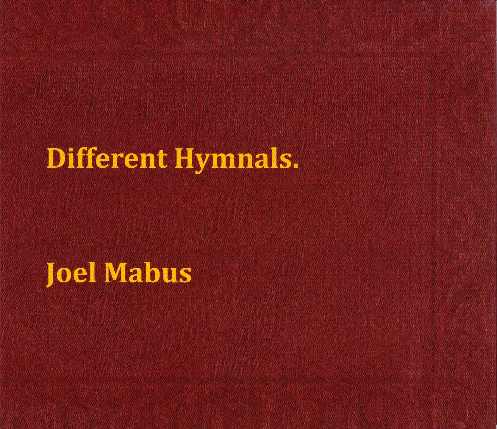 "Joel Mabus - ""Different Hymnals"""
