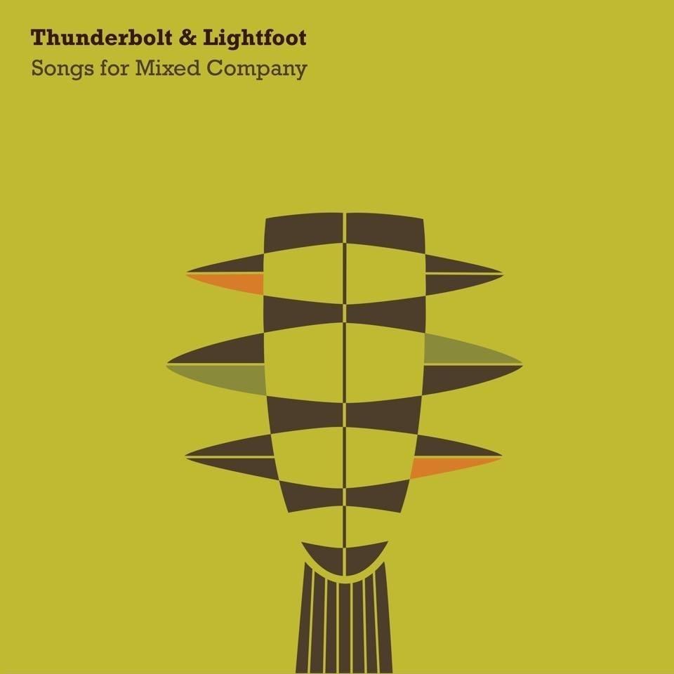 """Thunderbolt & Lightfoot - """"Songs for Mixed Company"""""""