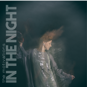 """The Motivations - """"In The Night"""""""