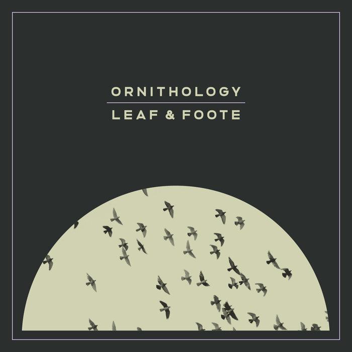Leaf & Foote - Ornithology