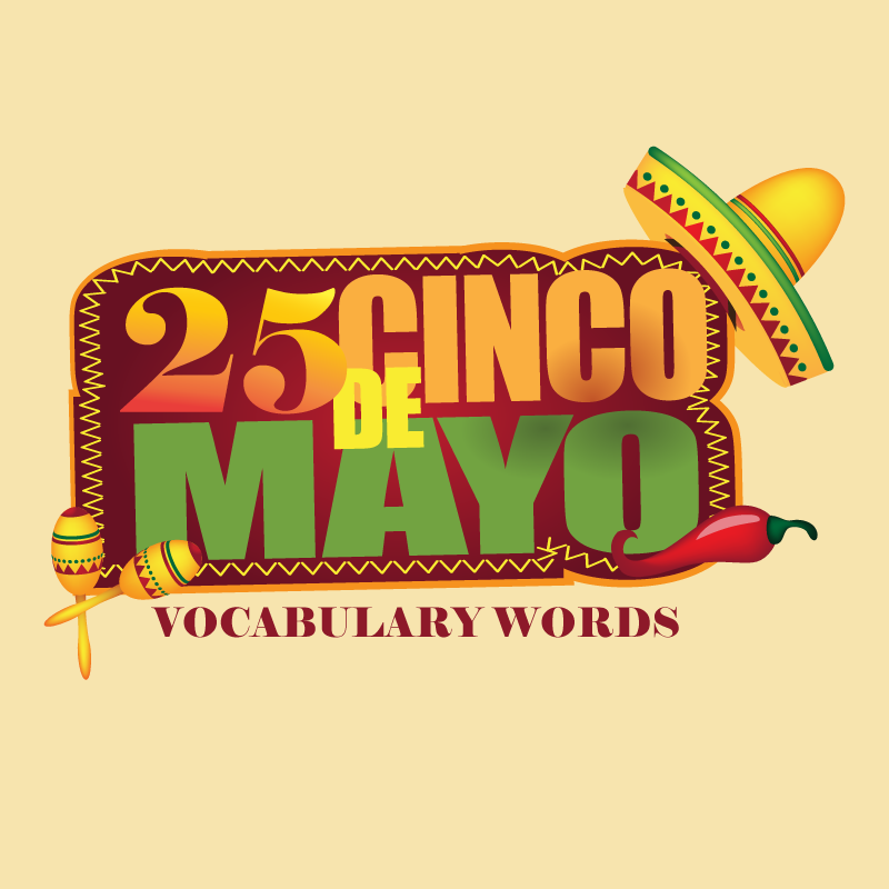 25-cinco-de-mayo-vocabulary-word.png