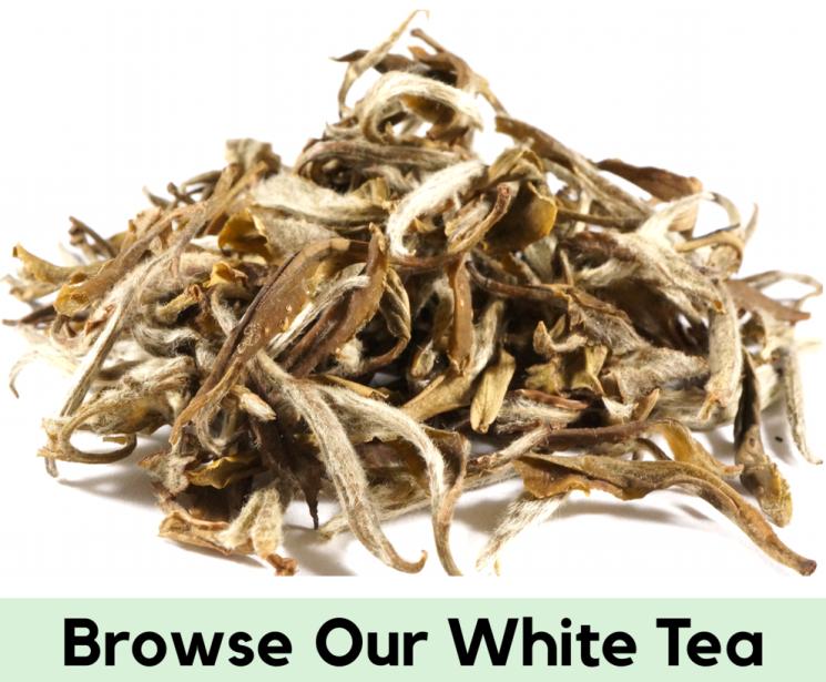 Browse Our White Tea