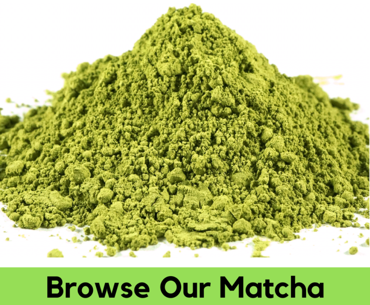 Browse Our Matcha