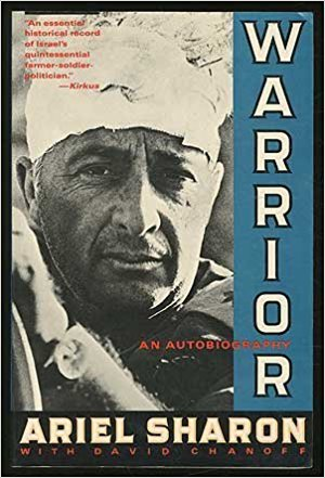 Warrior: An Autobiography / Ariel Sharon