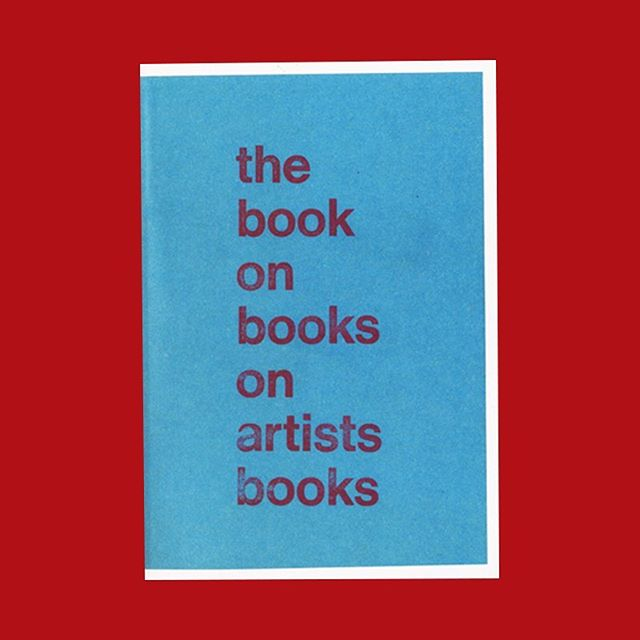 The Book on Books on Artists' Books (Second Edition) 'The Book on Books on Artists' Books is a bibliography of books, pamphlets and catalogues on artists' books. It takes stock of a wide variety of publications about artists' books released since the early 1970s to draw attention to the kind of documentary trace of distribution, circulation and reception they represent.' The Everyday Press (2013), 150×220 mm, 290 pages, Softcover