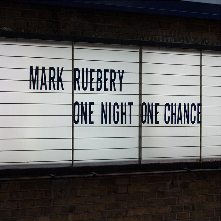Mark Ruebery, One Night One Chance