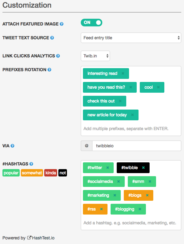 Easily customize your tweets for an RSS feed, and don't forget to AB test various hashtags!