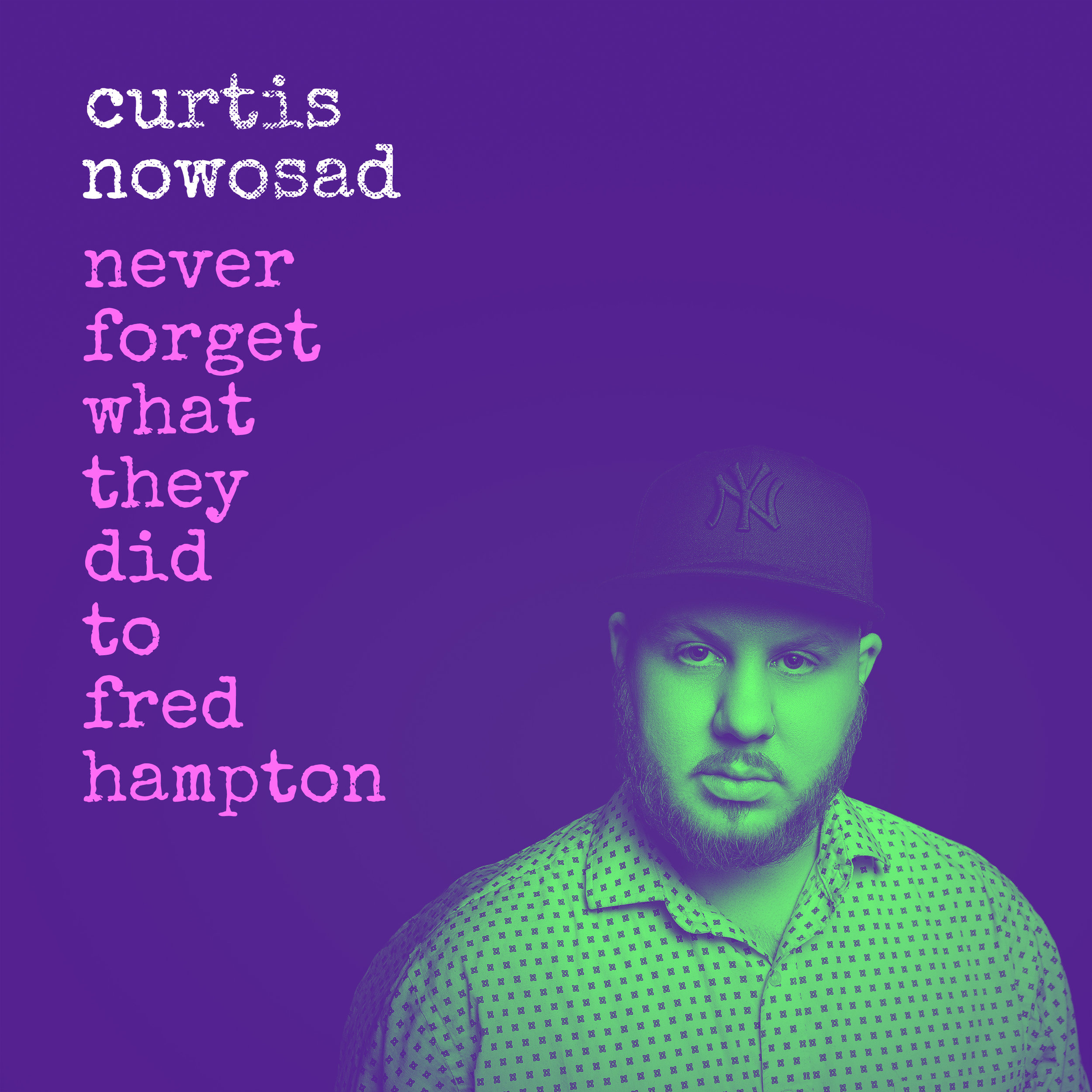 Curtis-Nowosad_Singles_Fred_Hampton_Final_v1.jpg
