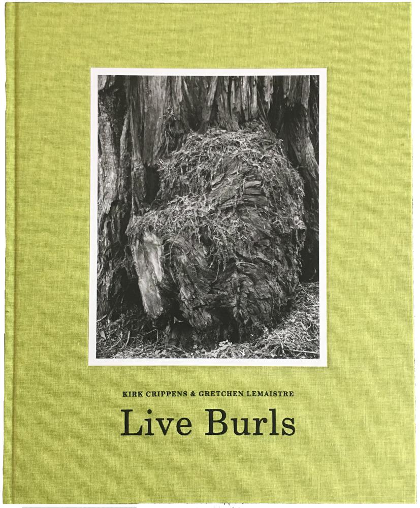 Livre de Kirk Crippins & Gretchen Lemaistre,  Live Burl.  Sélection Jeanne Holsteyn