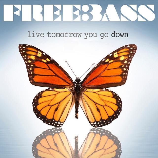 2010 - Live Tomorrow You Go Down