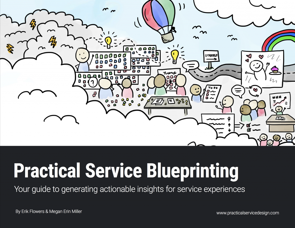 Practical Service Blueprinting: Your guide to generating actionable insights for service experiences