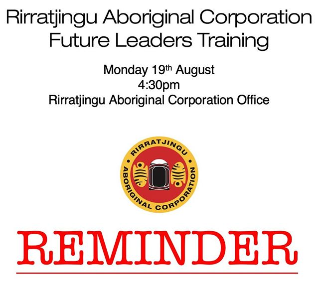 REMINDER: Participants in our Leaders Create Leaders Program have an education session at our office headquarters today at 4:30pm. #rirratjingu #indigenous