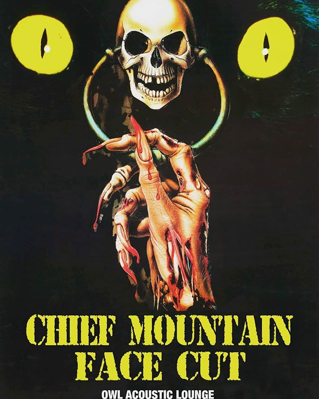 Tonight! Chief Mountain! Face Cut! Owl!
