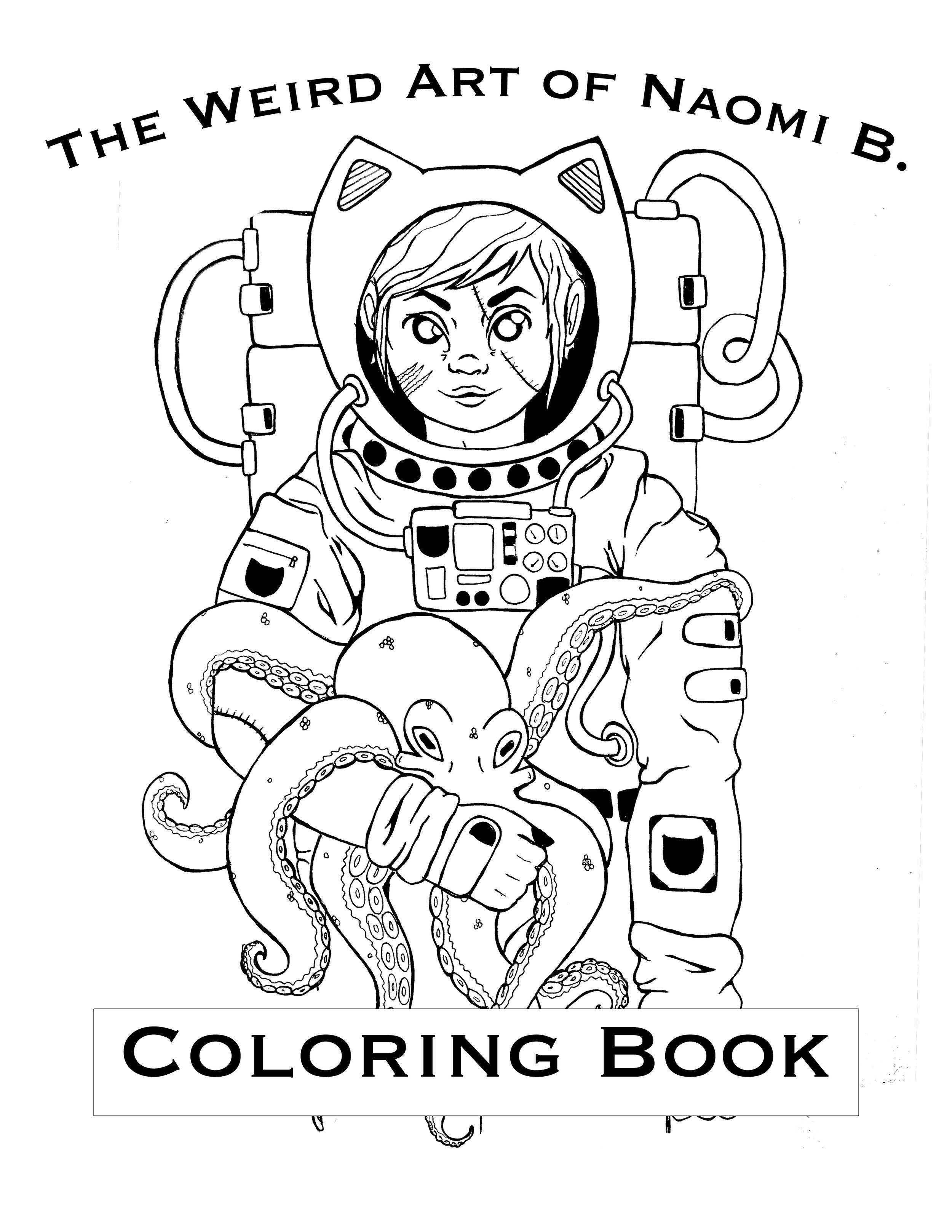 - Weird Art Of Naomi B. Coloring Book