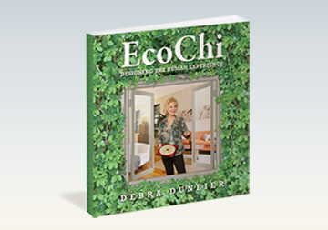 EcoChi: Designing The Human Experience - By Debra Duneier