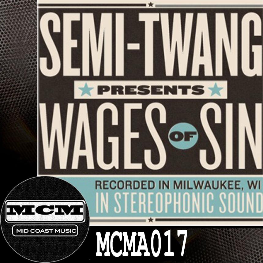MCMA017_Semi-Twang_Wages Of Sin NoBdr.jpg