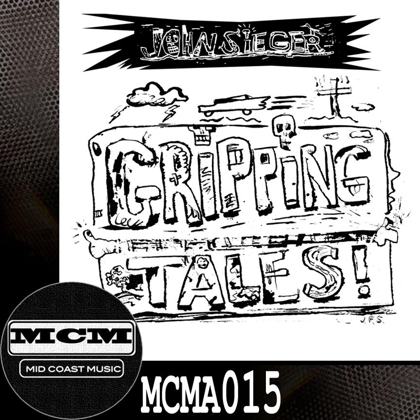 MCMA015_John Sieger_Gripping Tales NoBdr.jpg