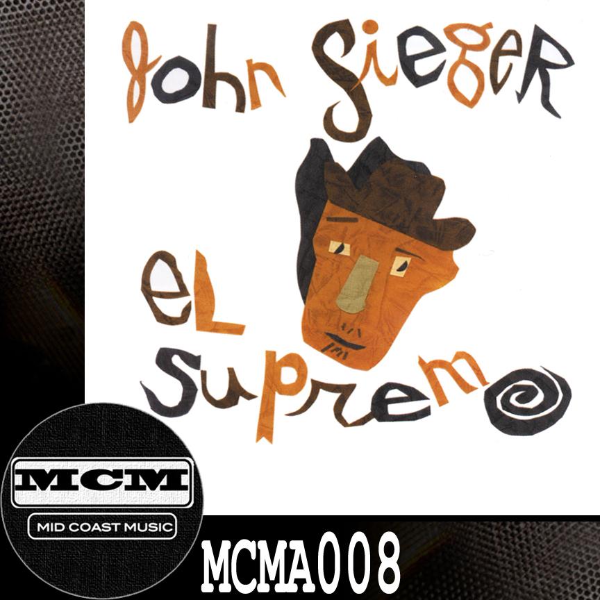 MCMA008_John Sieger_El Supremo NoBdr.jpg