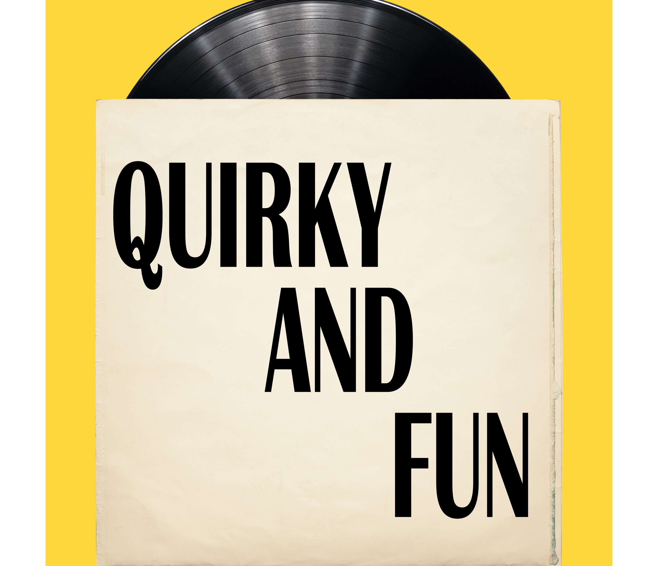 Quirky And Fun
