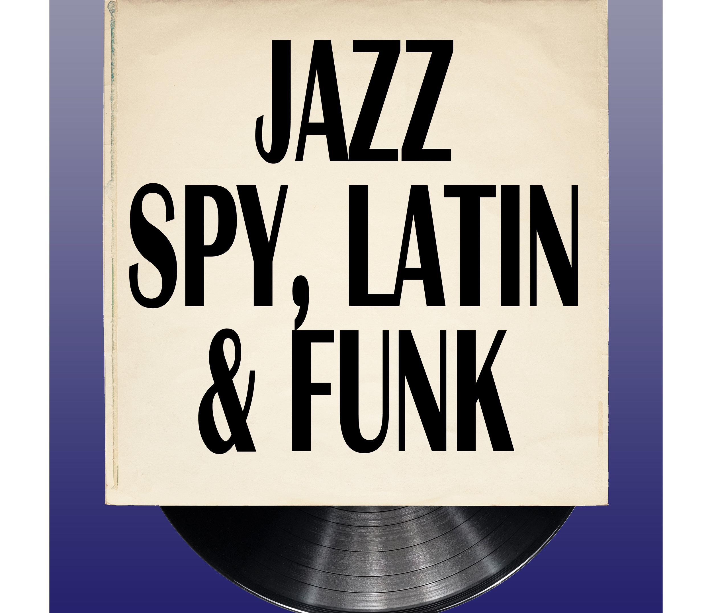 Jazz - Spy, Latin and Funk
