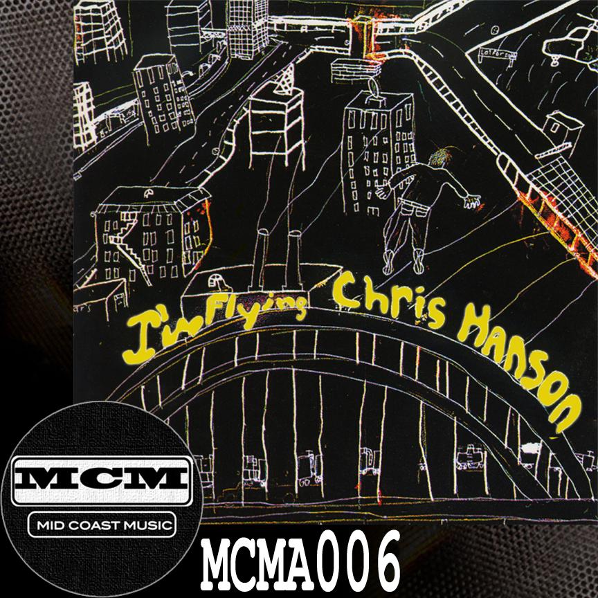 MCMA006_Chris Hanson_I'm Flying NoBdr.jpg