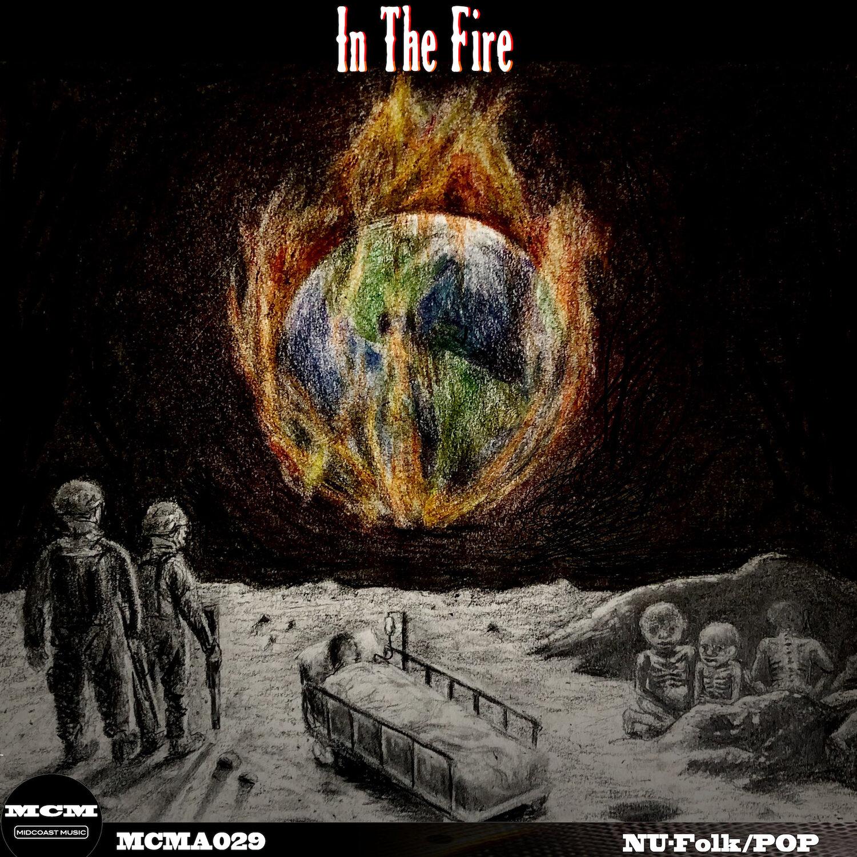 MCMA029_AlbumArt_In The Fire Nu-Folk:Pop.jpg