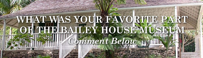 have you been to the bailey house museum? comment below!