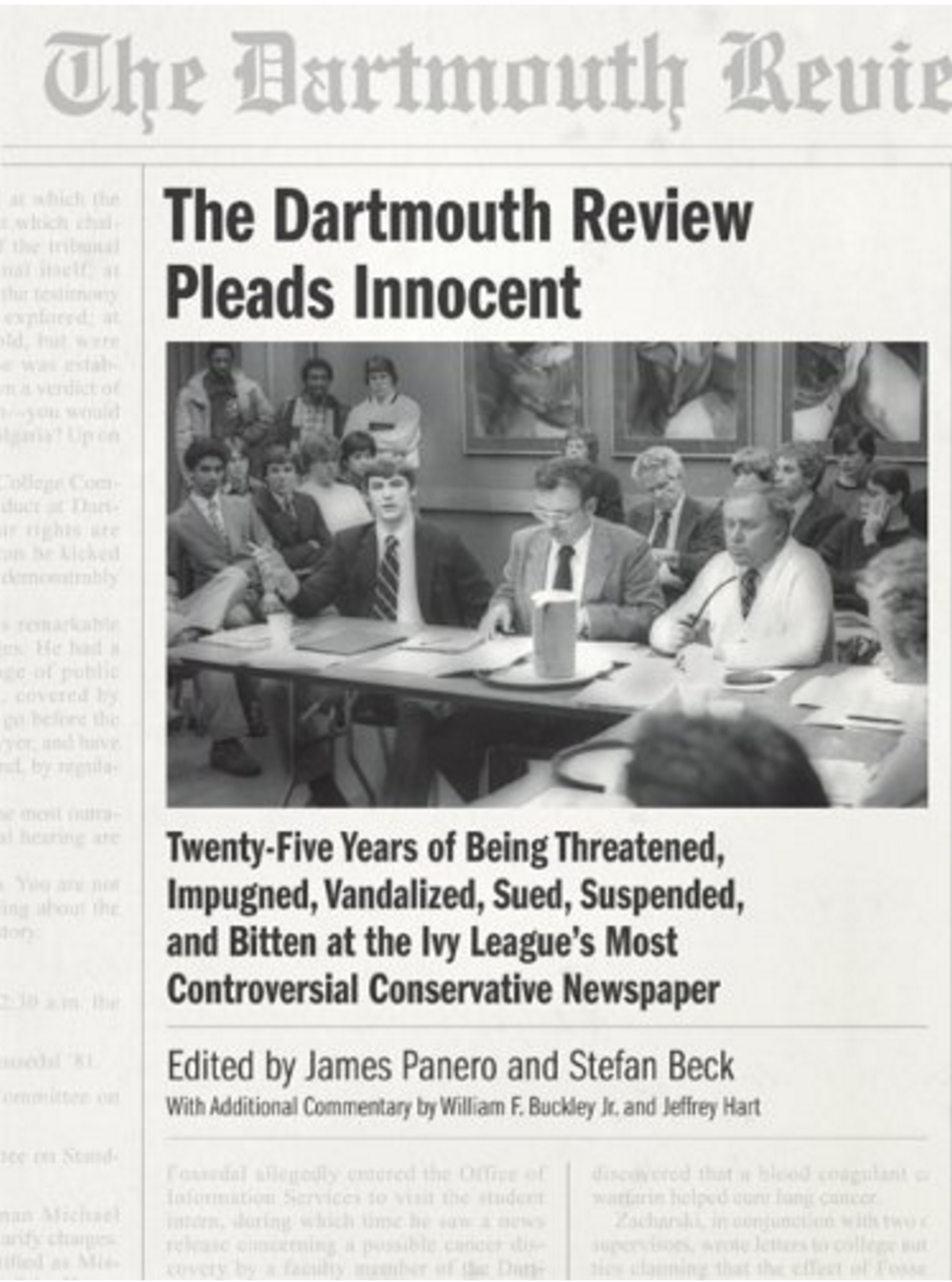 THE DARTMOUTH REVIEW PLEADS INNOCENT      E dited by James Panero and Stefan Beck