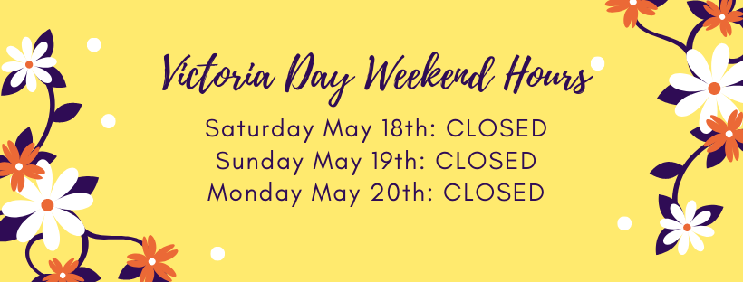 Victoria Day Weekend Hours.png