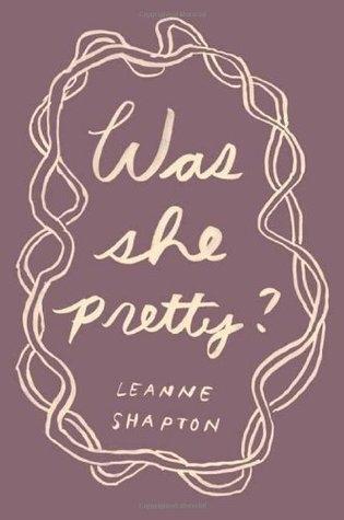 Was She Pretty?