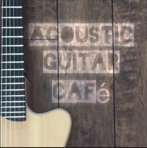Acoustic Guitar Cafe  by  Lance Allen