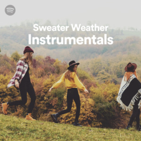 Sweater Weather Instrumentals  by  Spotify