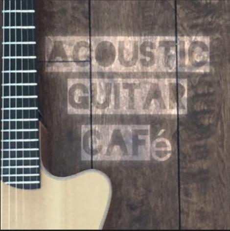Acoustic Guitar Cafe  by  Lance Allen