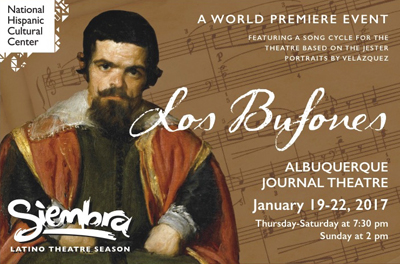 Los Bufones - a collaboration of The National Hispanic Cultural Center and Santa Fe's Teatro Paraguas