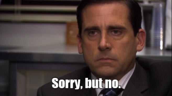 "Image: man saying ""sorry, but no."""