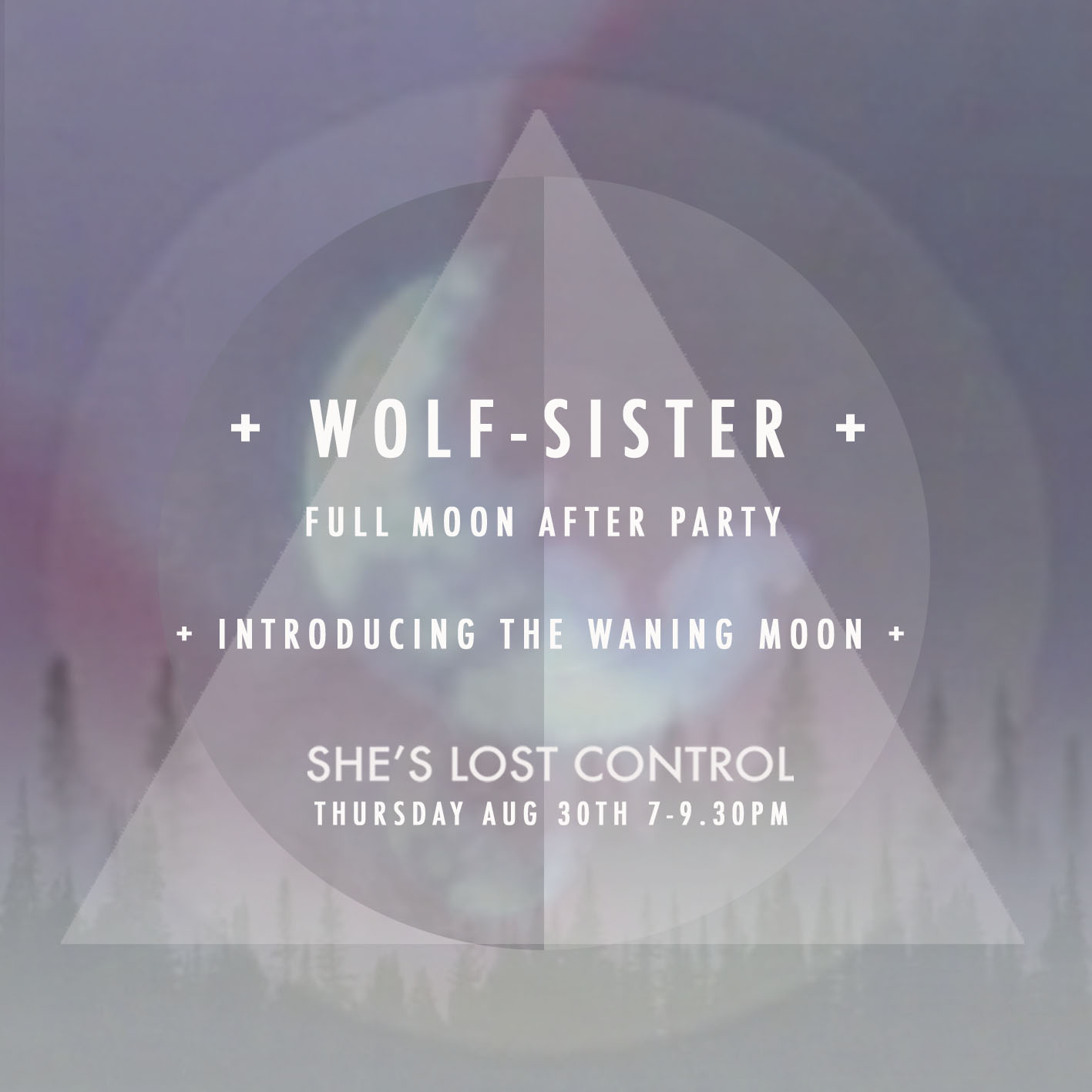 WOLF SISTER - FULL MOON AFTER PARTY AUG .jpg