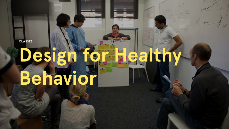 Design for Healthy Behavior